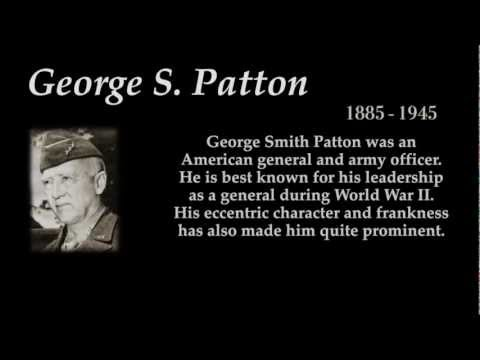 George S. Patton - Top 10 Quotes