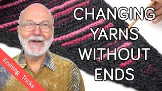 How to Change Yarns Without Having To Weave In Ends