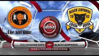 Absa Premiership 2018/19 | Polokwane City vs Black Leopards