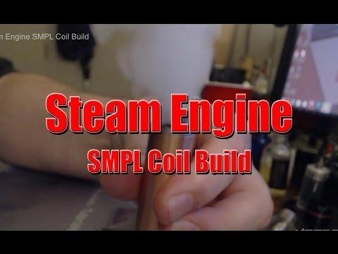 Steam Engine SMPL Coil Build   VAPEFOG