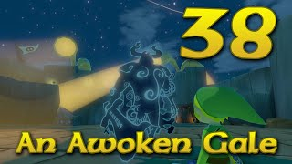 [38] An Awoken Gale (Let
