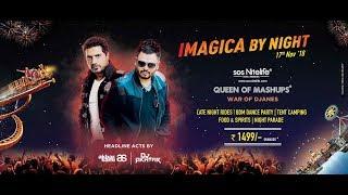 Imagica By Night - Live concert by DJ Akhtar & Akbar Sami