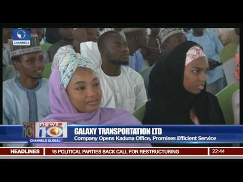 Galaxy Transportation Ltd Opens Kaduna Office, Promises Efficient Service