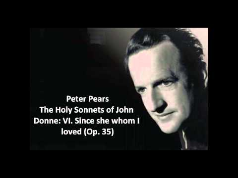 "Peter Pears: The complete ""The Holy Sonnets of John Donne (Op. 35)"" (Britten)"