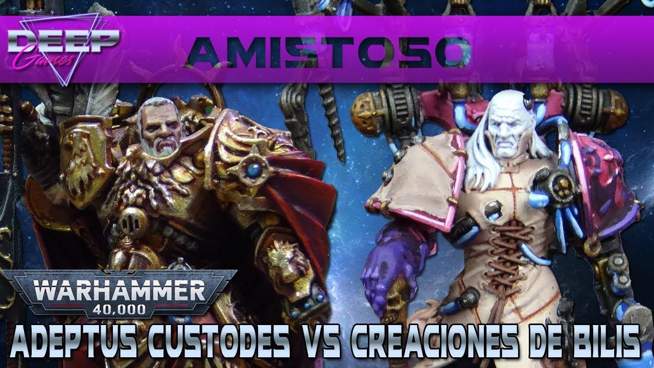 Warhammer 40.000: ADEPTUS CUSTODES vs CREACIONES DE BILIS