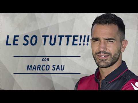 """""""Le so tutte"""" con Marco Sau"""