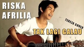 Video Riska Afrilia - Tak Lagi Galau - Idol 2014 (Cover by TEREZA) From Aceh - Indonesia download MP3, 3GP, MP4, WEBM, AVI, FLV Juli 2018