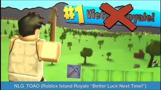 "NLG TOAO l Roblox Island Royale ""Better Luck Next Time!"""