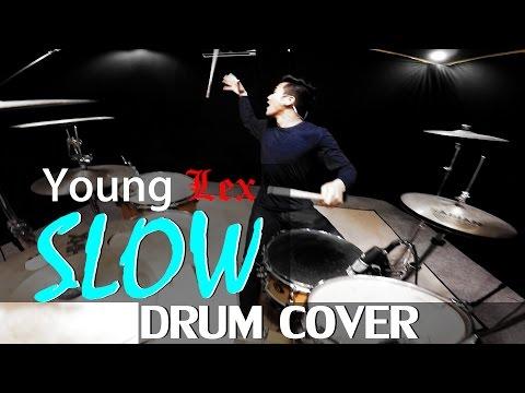 Slow - Young Lex Feat. Gamaliel - Drum Cover - Ixora (Wayan)