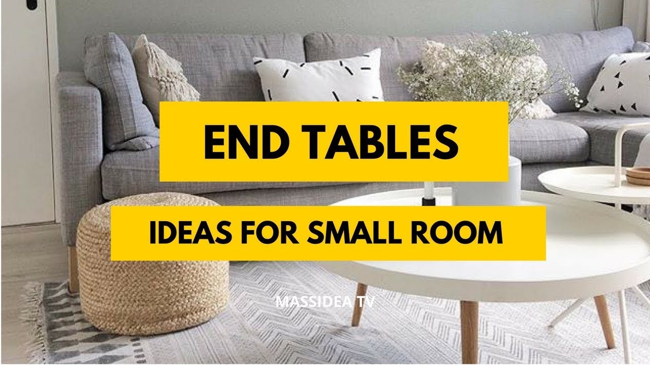 65 Best Small Space End Tables Ideas For Small Room Youtube