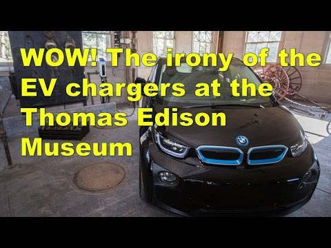 WOW The irony of the EV chargers at the Thomas Edison Museum