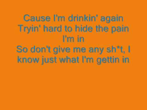 drinking again (lyrics on screen)