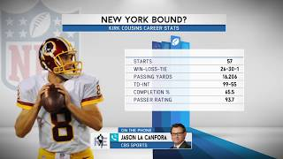 CBS Sports' Jason La Canfora on Kirk Cousins to Jets Possibility | The Rich Eisen Show | 2/20/18