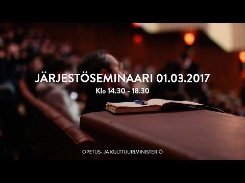 JÄRJESTÖSEMINAARI 01.03.2017 | OPETUS- JA KULTTUURIMINISTERIÖ