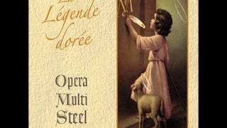 Opera Multi Steel - Rite Sacre