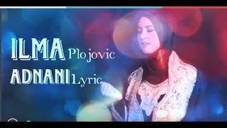 SHOLAWAT Paling SYAHDU || ILMA Plojovic - ADNANI Lyric