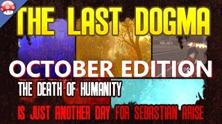 The Last Dogma October Edition Gameplay PC HD [60FPS/1080p]