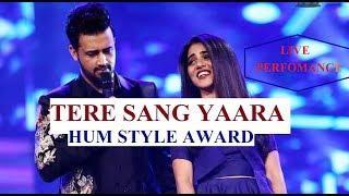 Atif Aslam & QB| LIVE Performance| Tera Sang Yaara |Hum Style Awards|2017
