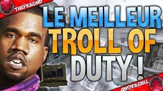 LE MEILLEUR TROLL OF DUTY - RETOUR AUX SOURCES !