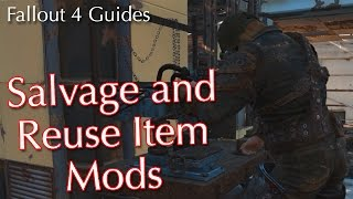 Fallout 4: Salvage and Reuse Weapon/Armor Mods