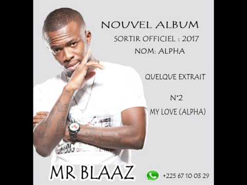 BLAAZ My Love (ALPHA)