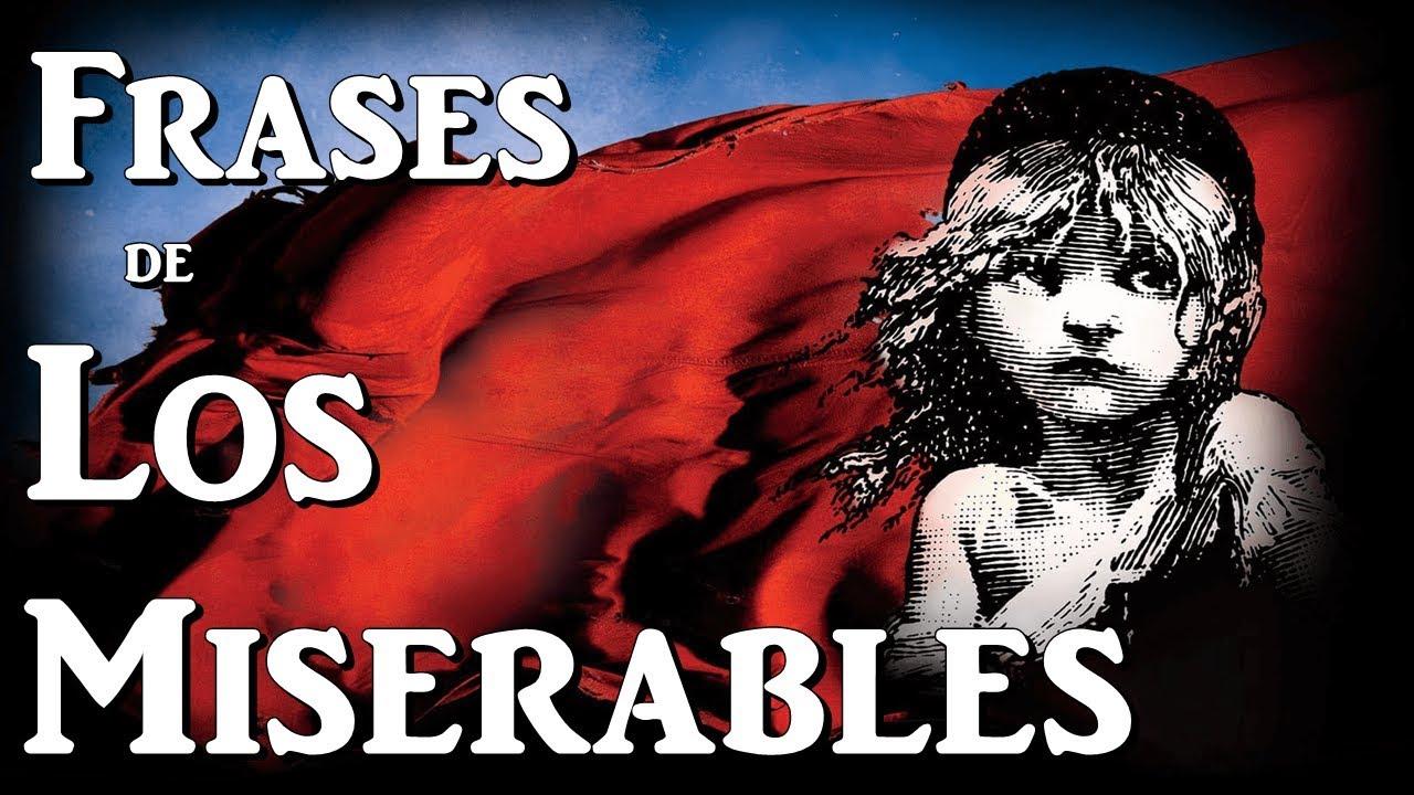 Frases Del Libro Los Miserables De Victor Hugo Frases De