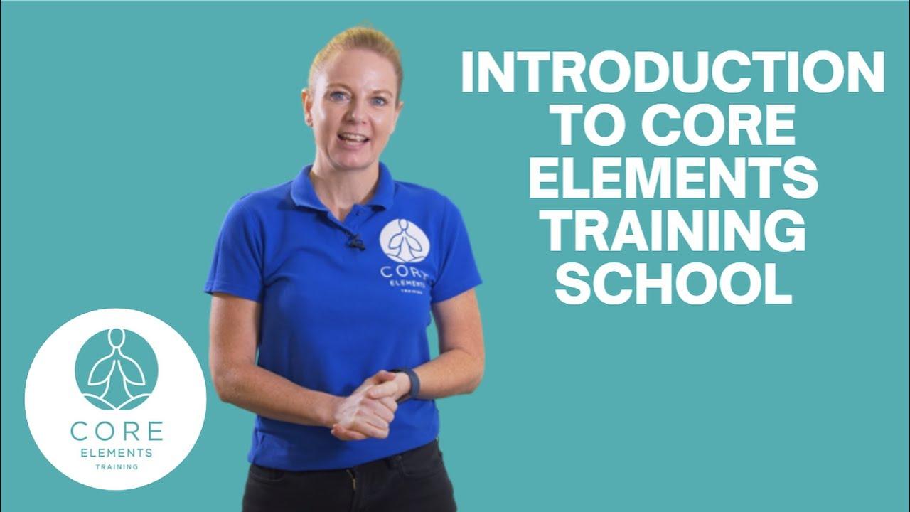 Dawn Morse introduces Core Elements Training School