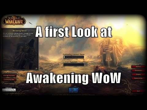 A First Look At: Awakening WoW Custom Private Server