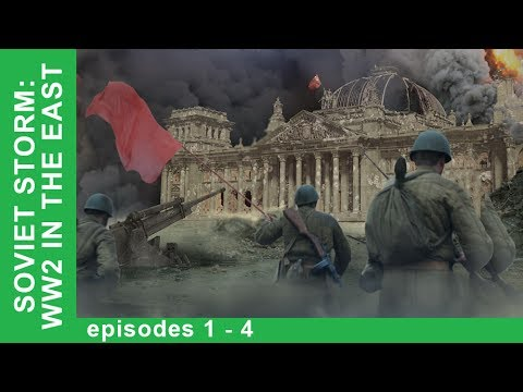Soviet Storm. Documentaries. All episodes from 1 to 4. History of Russia. War Film. StarMediaEN