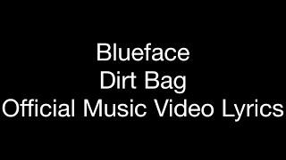 "Blueface - Dirt Bag (Official Music Video Lyrics) ""Dirt Bag"""