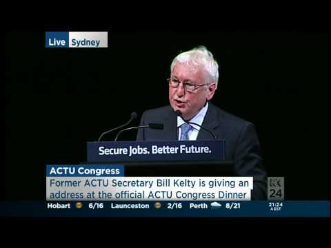 ACTU Congress 2012 - Bill Kelty - Full Speech