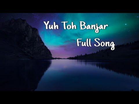 BYN | Yuh Toh Banjar Sa Tha Full Song