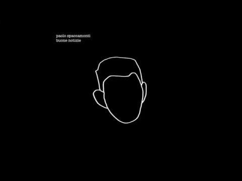 Paolo Spaccamonti - Buone Notizie (FULL ALBUM)