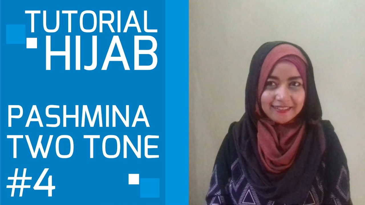 Hijab Tutorial Pashmina Two Tone Two Colors 4 YouTube