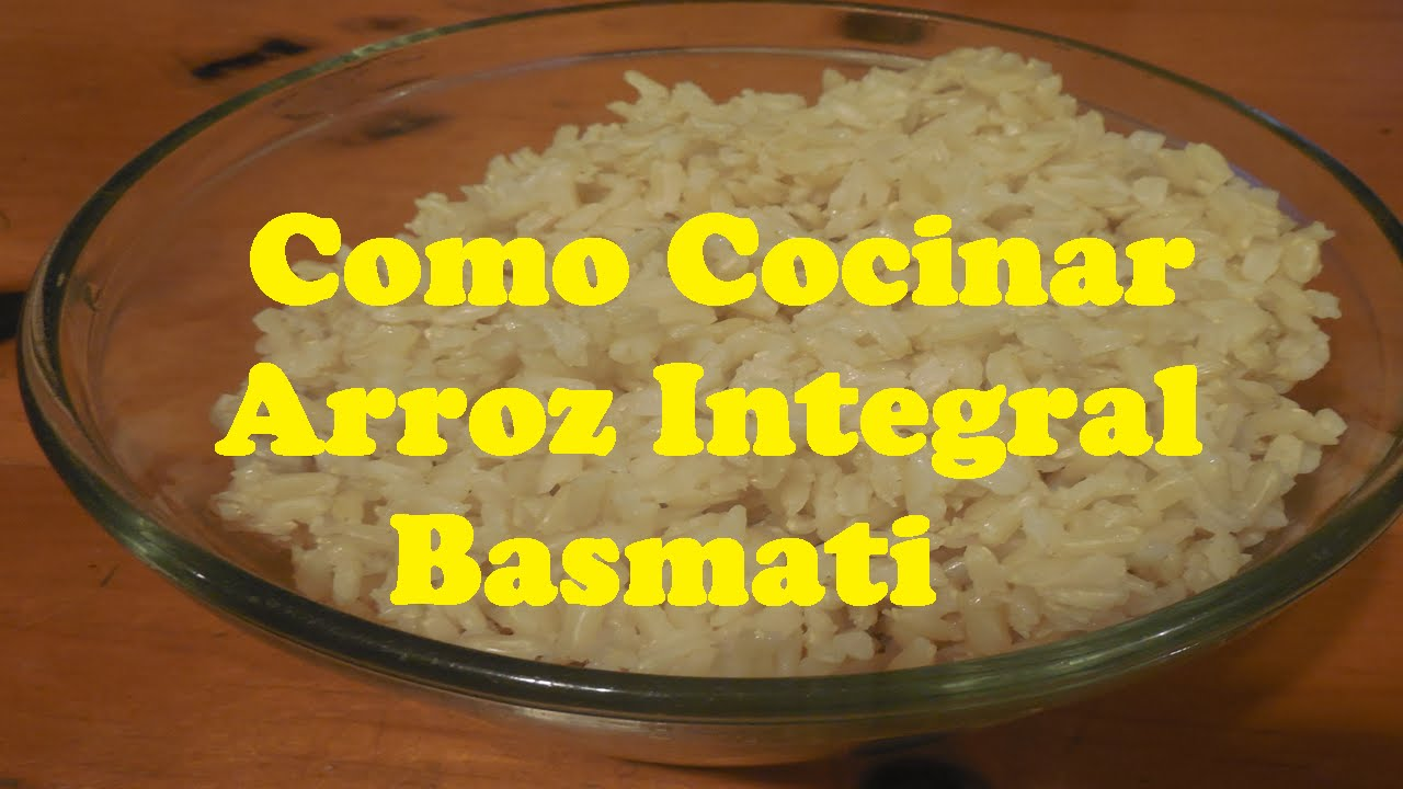 como cocinar arroz basmati integral o grano largo youtube
