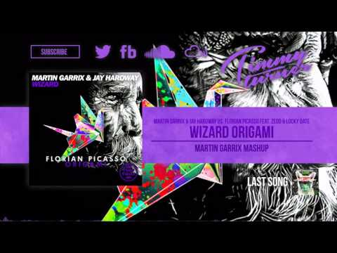 Martin Garrix & Jay Hardway vs. Florian Picasso - Wizard Origami (Martin Garrix Mashup)