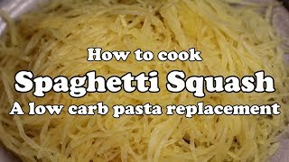 How to Cook Spaghetti Squash - A low carb pasta replacement!
