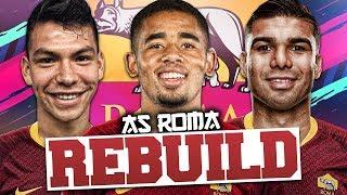 REBUILDING AS ROMA!!! FIFA 19 Career Mode