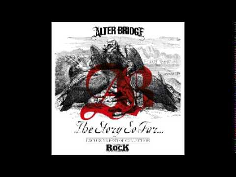 The Story So Far - Alter Bridge Full Album