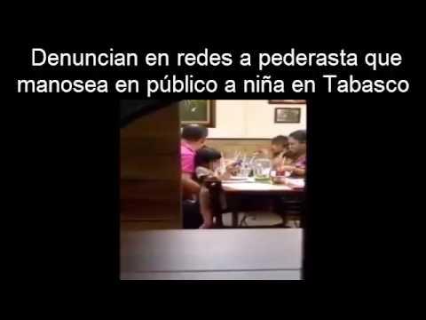 Denuncian en redes a pederasta que manosea en público a niña en Tabasco