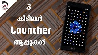 Top 3 Android Launcher apps review - Malayalam - Tech Talks Malayalam