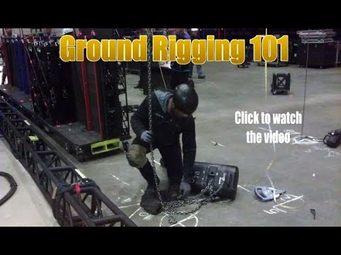 Ground Rigging 101 Training For Entertainment Rigging Industry Intro
