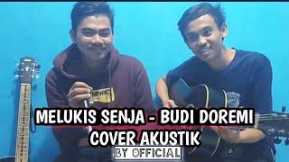 Melukis Senja - budi doremi cover [ by official ]
