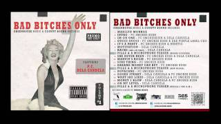 Dela Candela & Problem Child  # Bad Bitches Only - What She likes