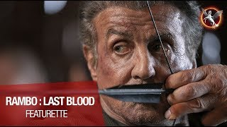RAMBO : LAST BLOOD - Featurette :
