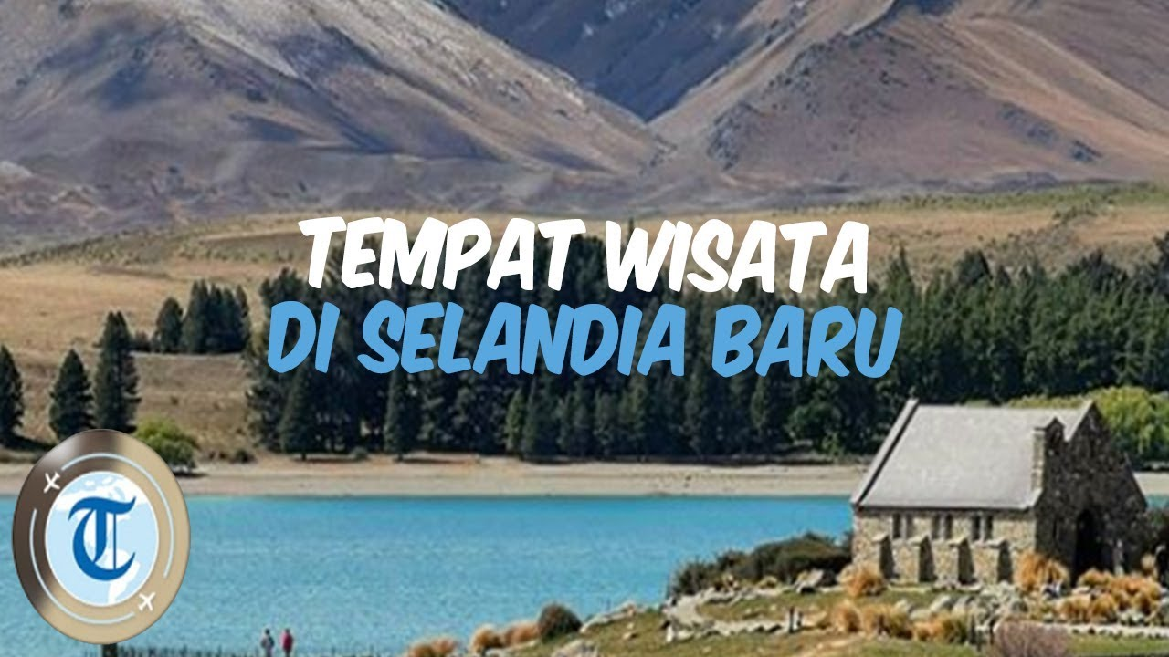 Liburan ke Selandia Baru Seperti Raffi Ahmad, Kunjungi 8 Tempat Wisata Ini