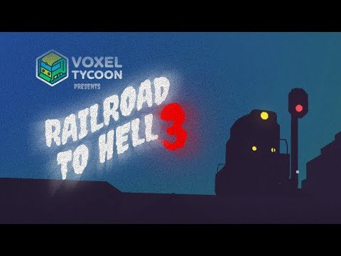Railroad to Hell 3 by Voxel Tycoon Devs