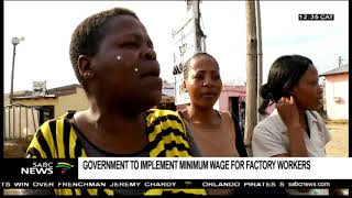 Government to implement minimum wage for factory workers