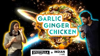 Make Garlic-Ginger Chicken with Meherwan Irani and Priya Krishna | Spicewalla x Indian-ish