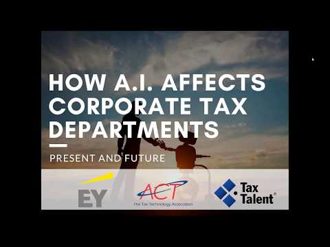 How A I  and Robotics Affect Corporate Tax Departments Present and Future